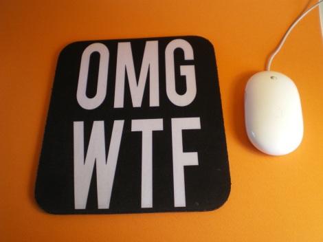 OMG Mouse mat